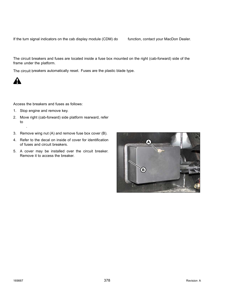 Turn signal indicators, Accessing circuit breakers and fuses, Danger |  MacDon M205 Operators Manual User Manual | Page 394 / 482  Manuals Directory