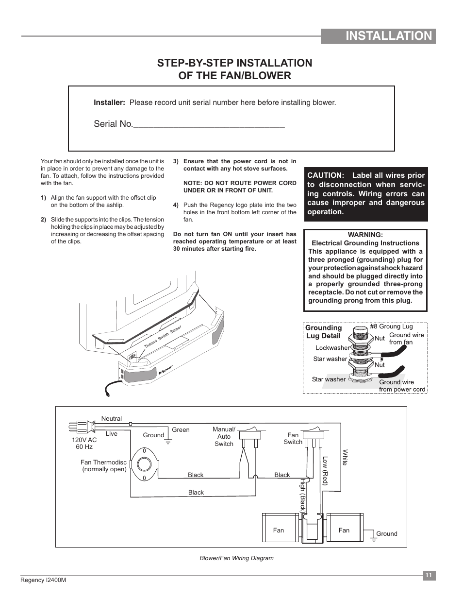 wiring diagram for wood stove blower installation  step by step installation of the fan blower  serial  installation of the fan blower