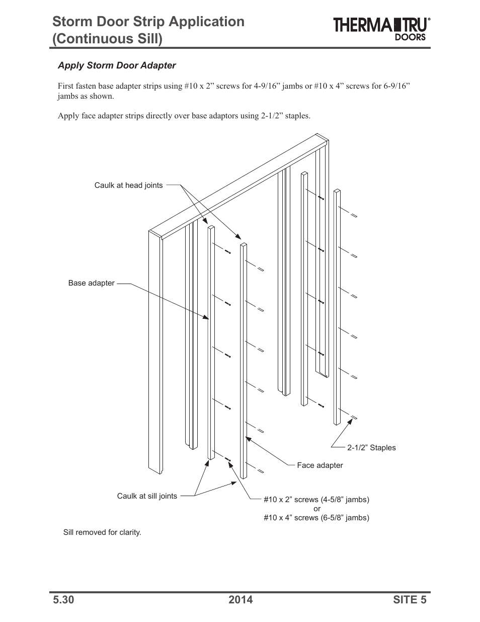 Storm Door Strip Application Continuous Sill Therma