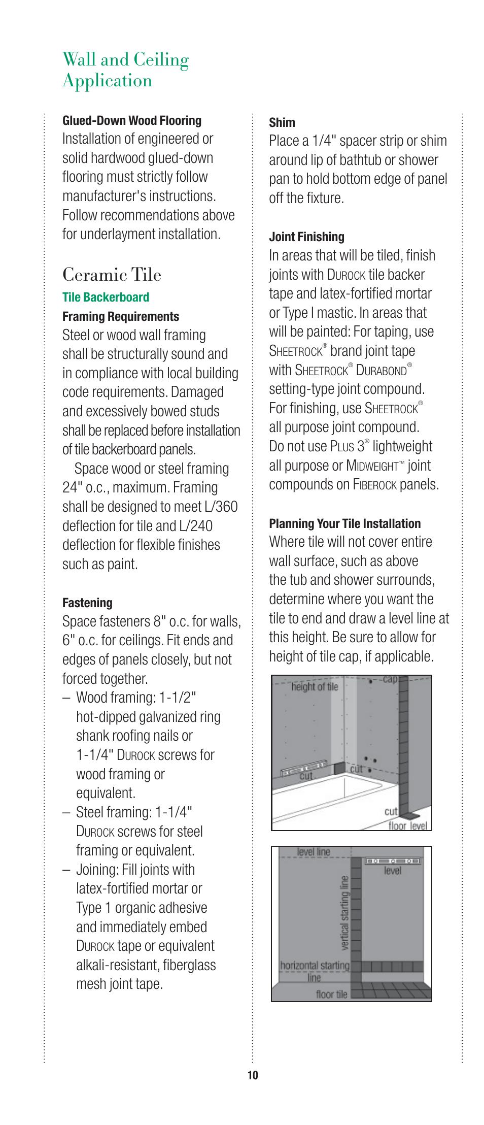 Ceramic Tile Wall And Ceiling Application Usg Fiberock