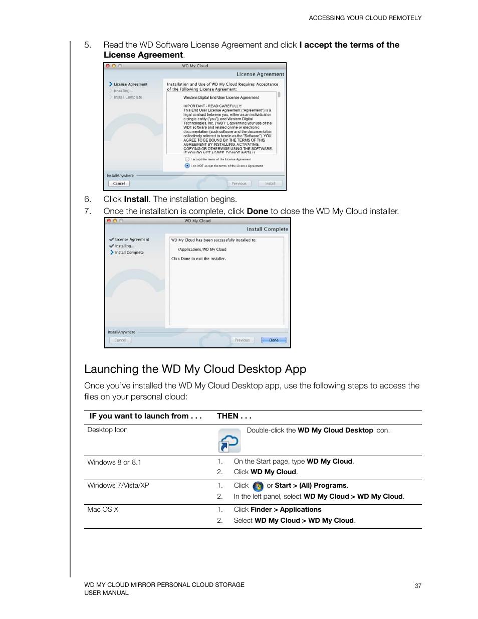 Launching the wd my cloud desktop app | Western Digital My Cloud