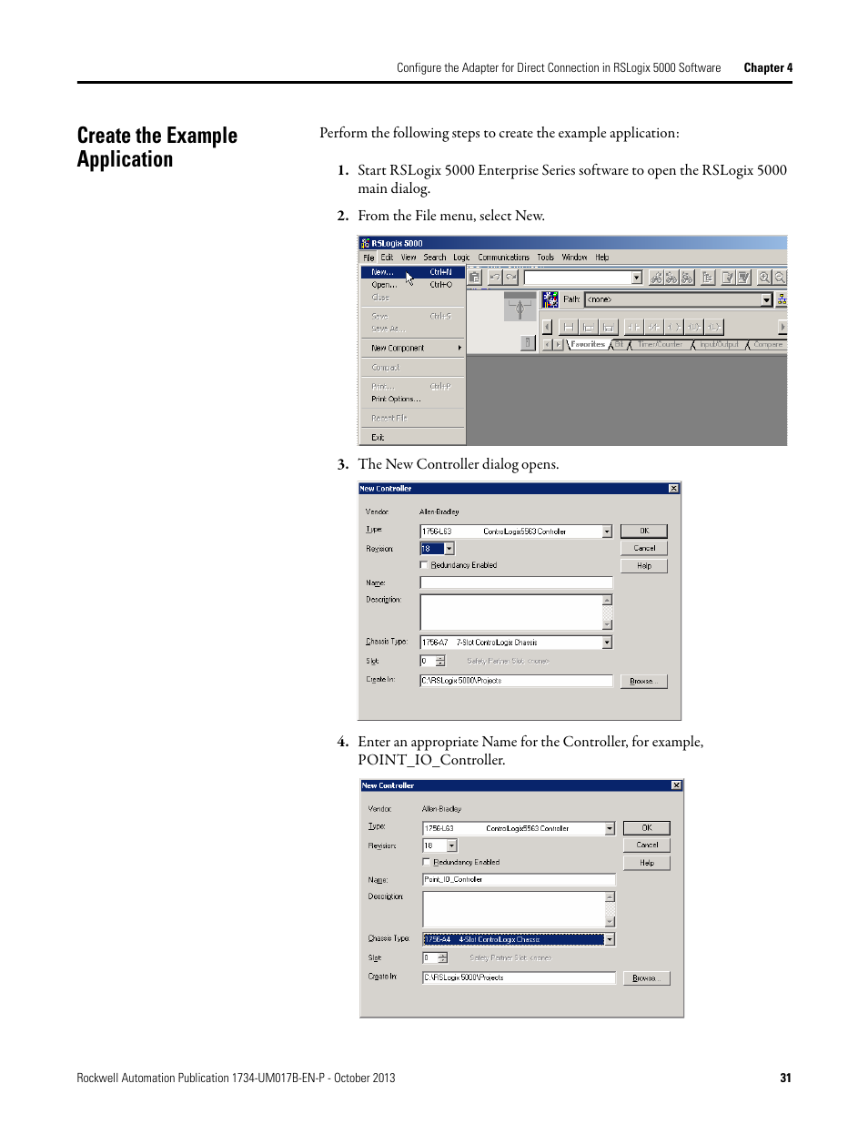 Create the example application | Rockwell Automation 1738-AENTR, Series B  POINT I/O and ArmorPOINT I/O Dual Port EtherNet/IP Adapters User Manual  User ...