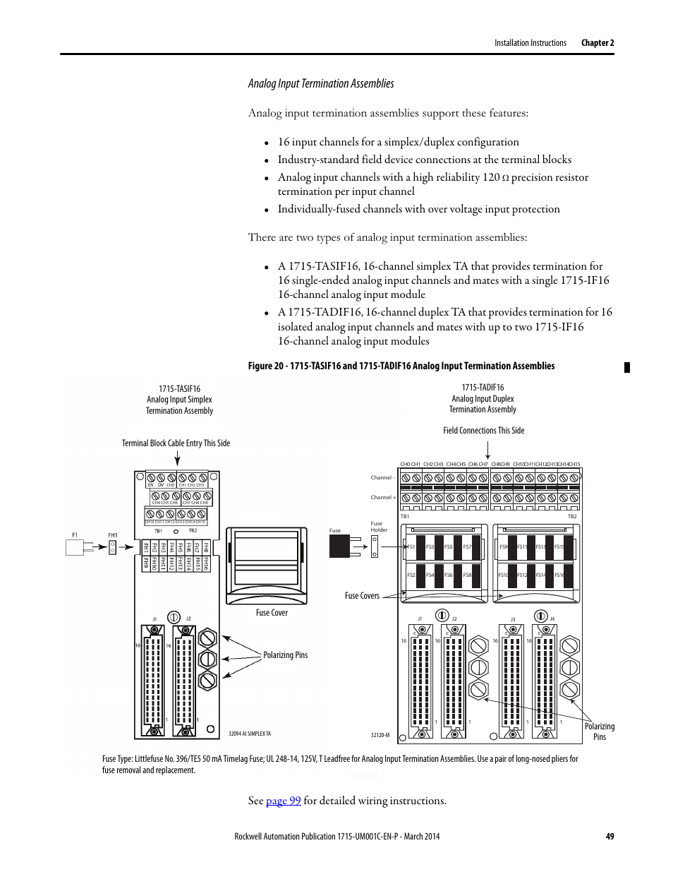 Analog input termination assemblies, See page 99 for detailed wiring instructions | Rockwell Automation 1715-OF8I Redundant I/O System User Manual User ...