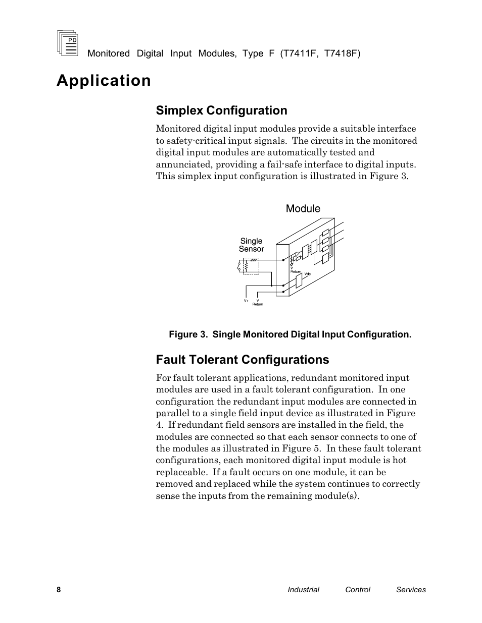 Application, Simplex configuration, Fault tolerant configurations