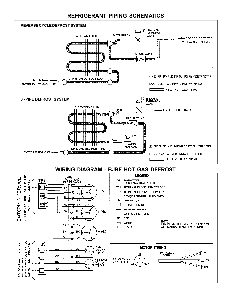 Refrigerant piping schematics, Wiring diagram, Hot gas defrost ... on