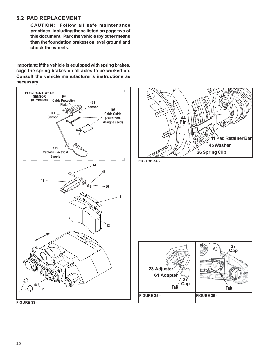 2 pad replacement | Bendix Commercial Vehicle Systems ADB22X-V Air Disc  Brakes User Manual