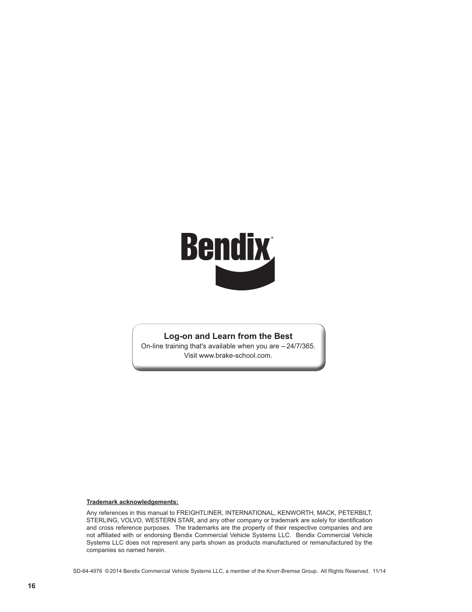 Log-on and learn from the best | Bendix Commercial Vehicle Systems