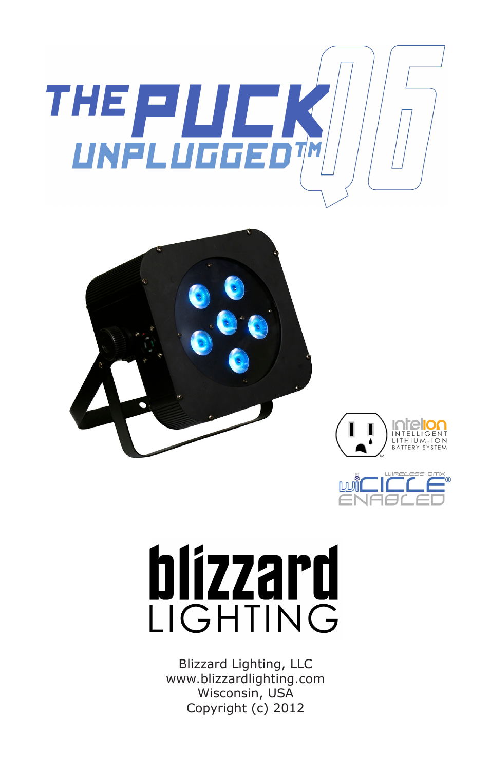 Blizzard Lighting The Puck Q6A Unplugged User Manual | 20 pages | Also for The Puck Q6W Unplugged  sc 1 st  manualsdir.com & Blizzard Lighting The Puck Q6A Unplugged User Manual | 20 pages ...