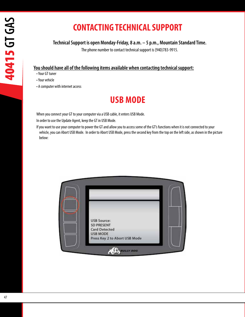 Contacting technical support, Usb mode | Bully Dog 40415 gauge GT Gas tuner  User Manual