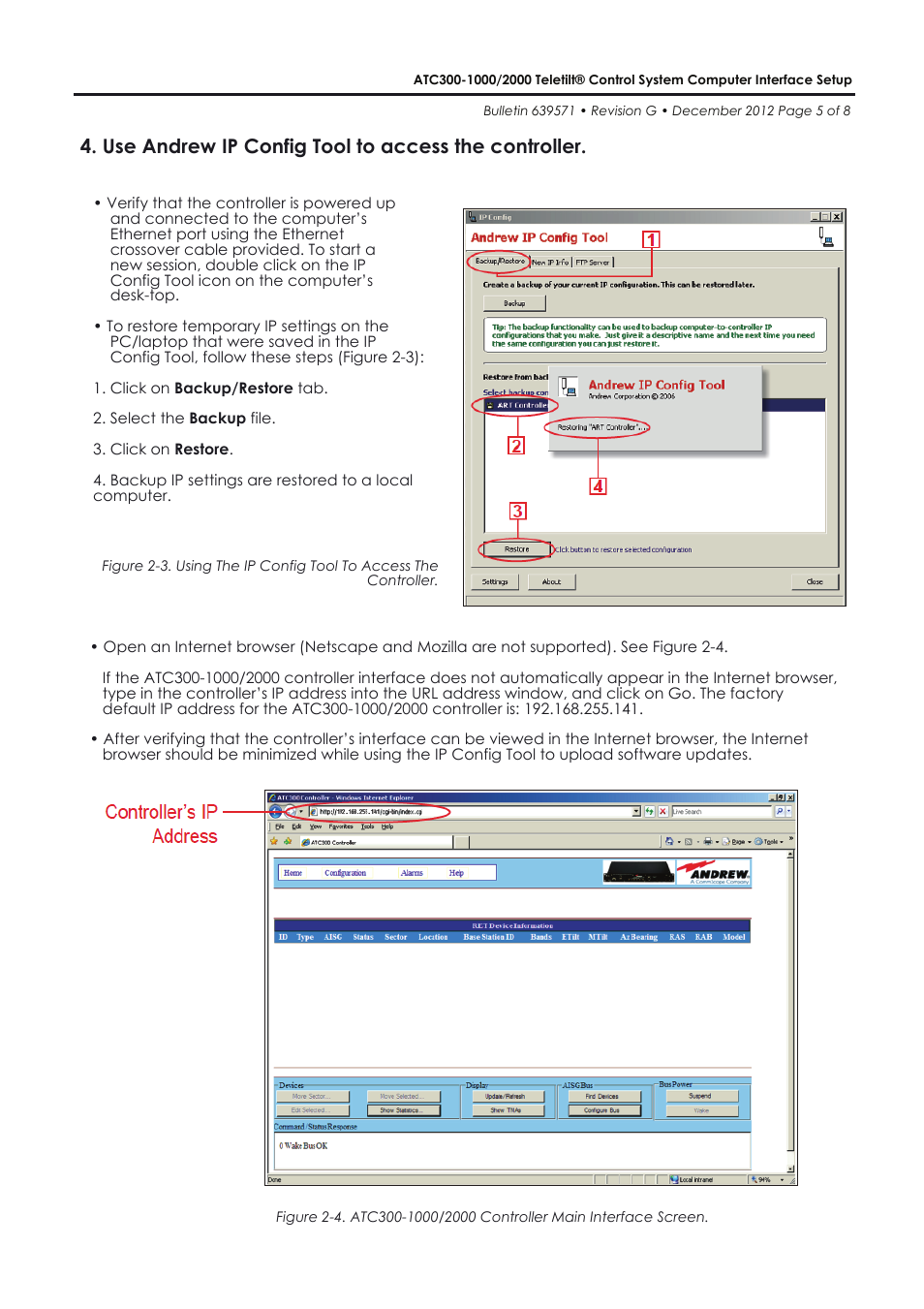 Use andrew ip config tool to access the controller | CommScope