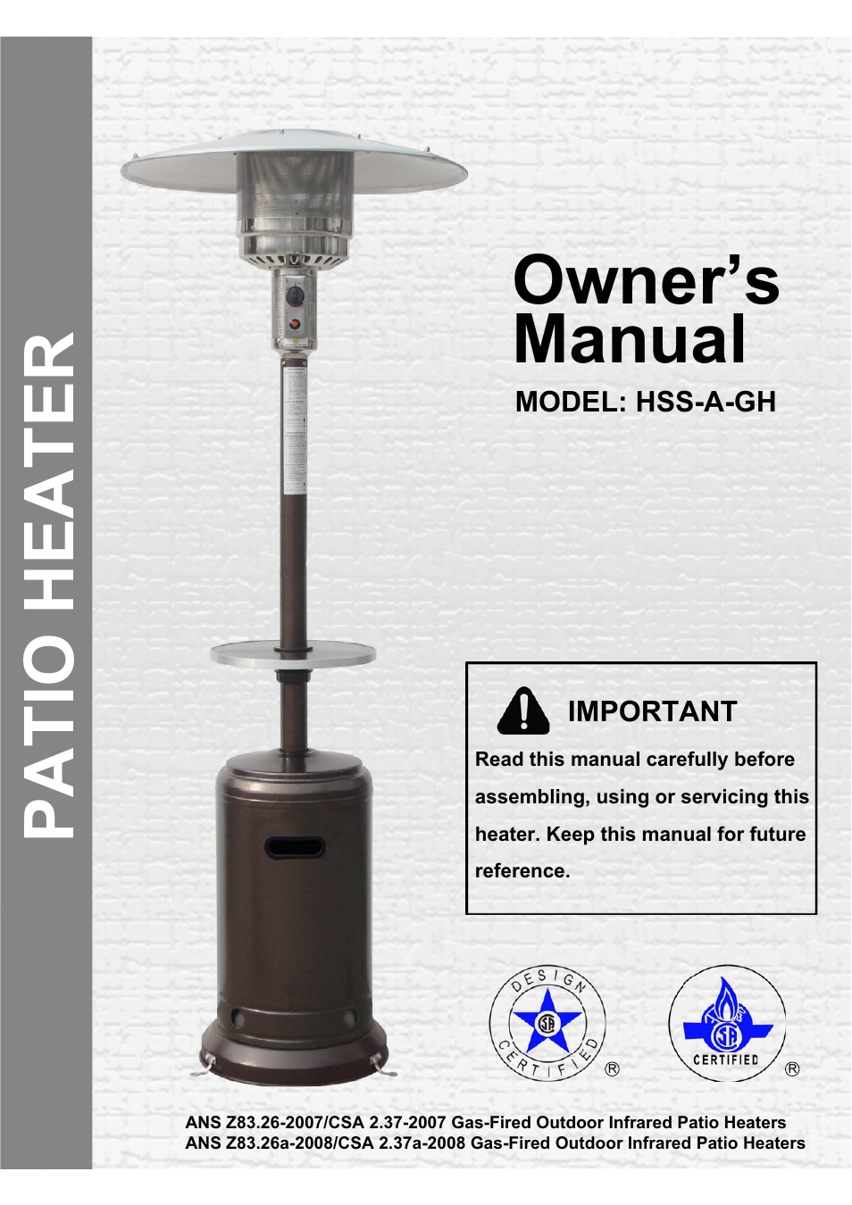 garden sun heater hss a gh standard lift up user manual 14 pages rh manualsdir com Patio Heater Diagram Gas Manual Propane Owners Patio Model Heater Sf87phlp