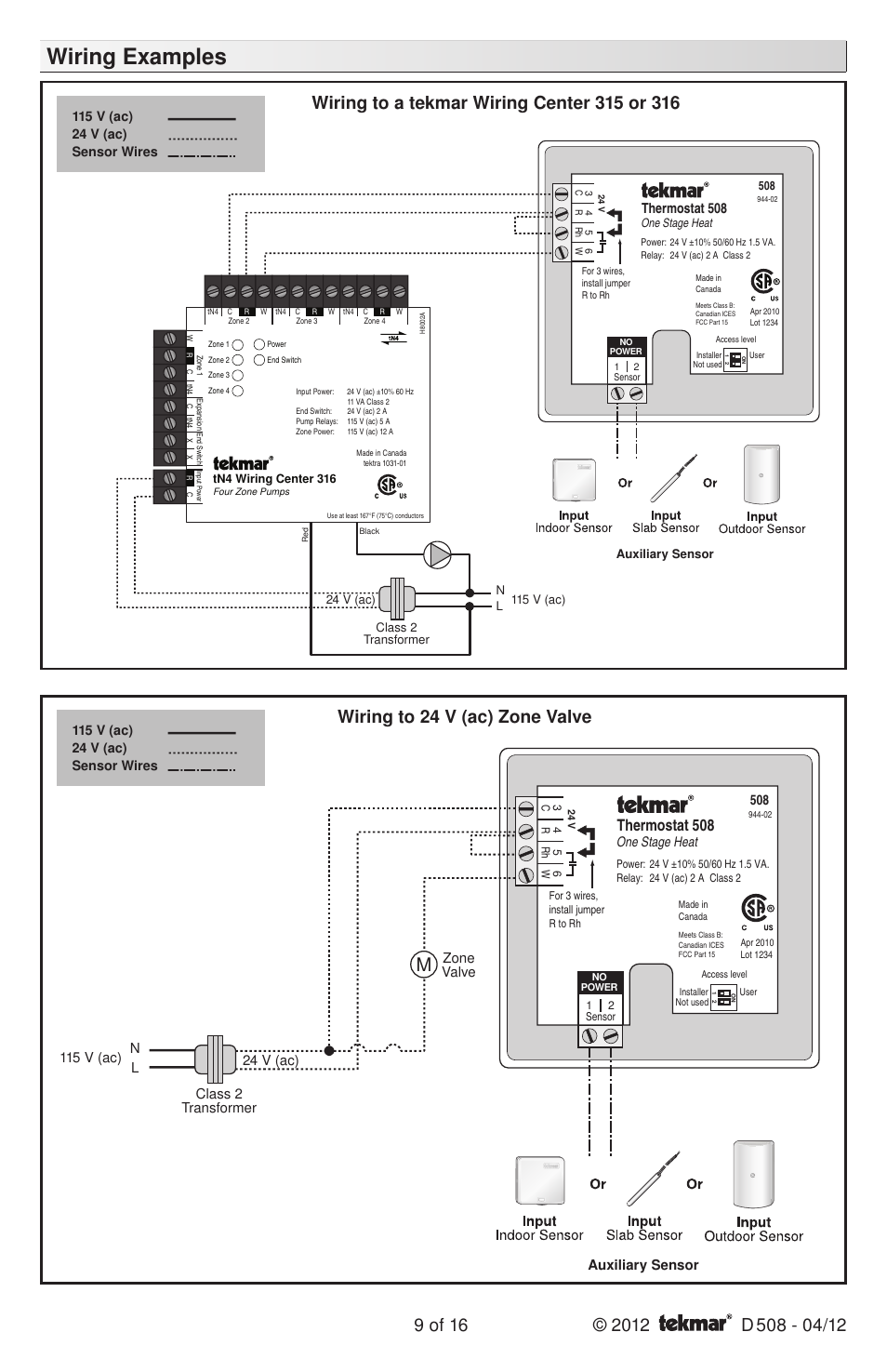 Tekmar Wiring Diagram Circuit Schematic Johnson Controls Thermostat Examples 508 Zone Valve 509 Switch