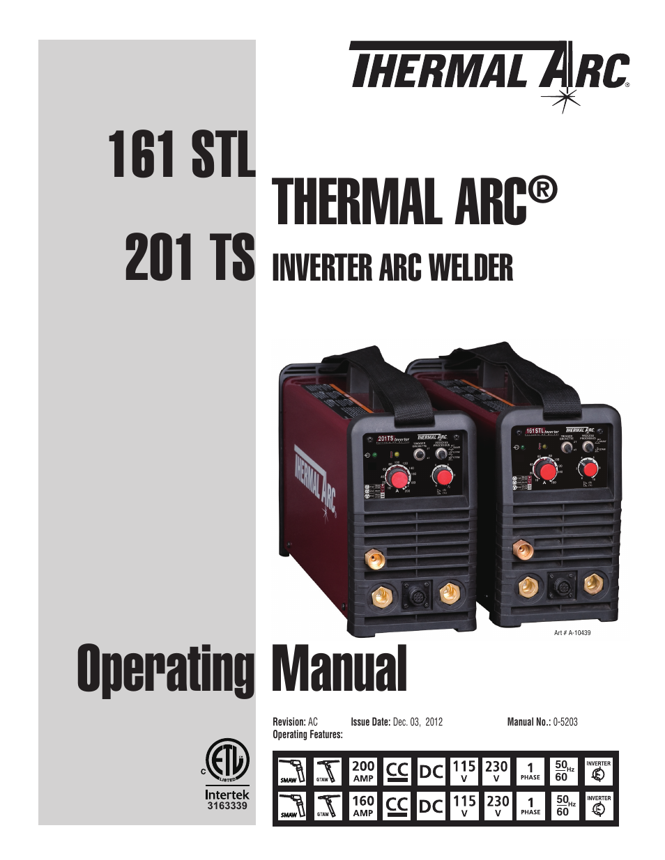 Tweco 201 ts Thermal Arc User Manual | 58 pages | Also for: 161 STL Thermal  Arc