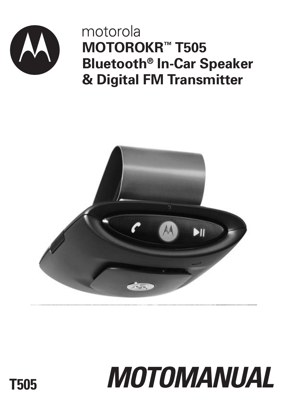 motorola t505 user manual 16 pages rh manualsdir com Motorola Car Bluetooth Manual Motorola Bluetooth N136 Manual Found