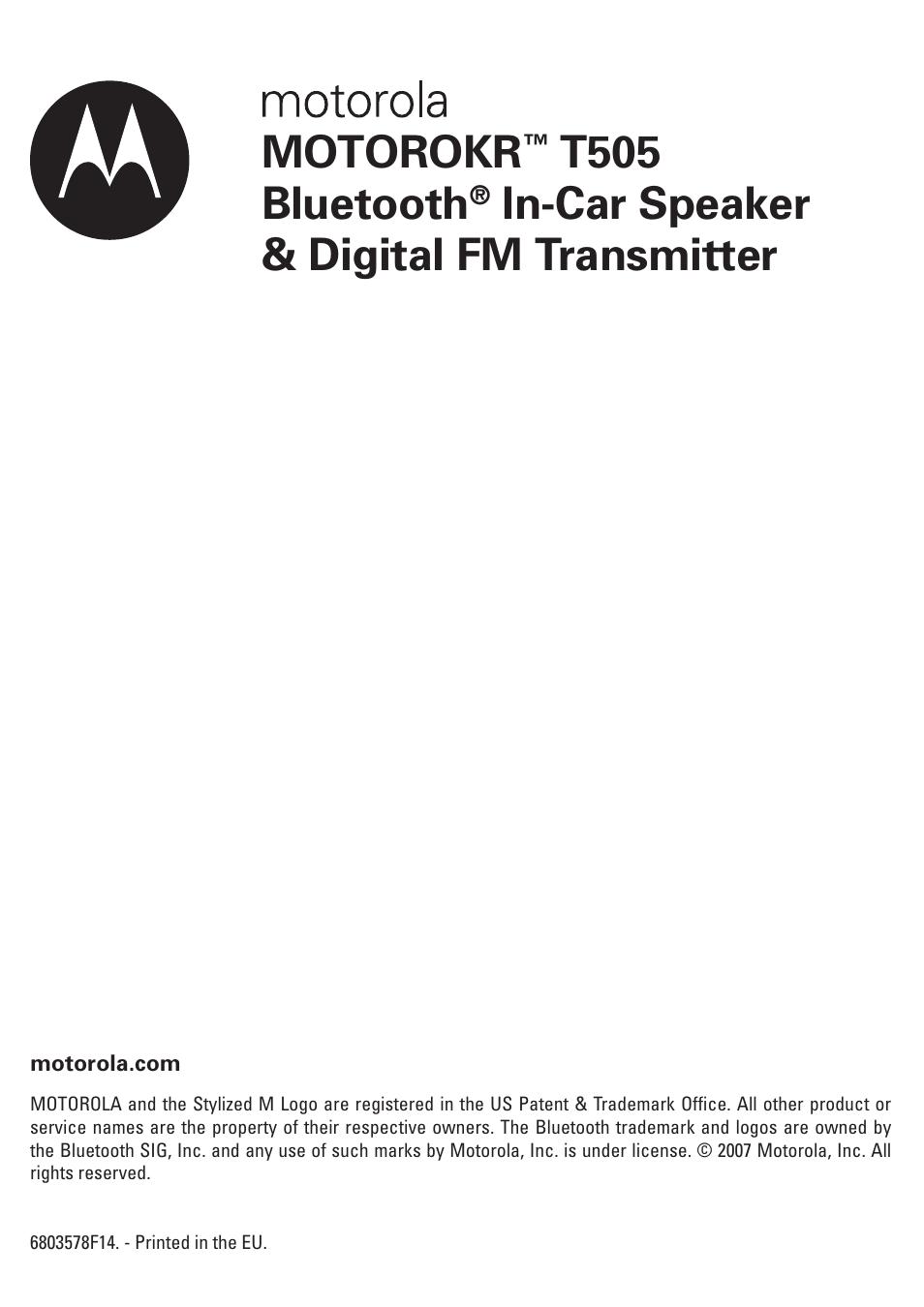 motorokr t505 bluetooth in car speaker digital fm transmitter rh manualsdir com Motorola Bluetooth N136 Manual Found Motorola Bluetooth Headsets User Manual
