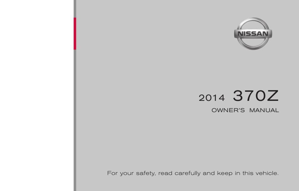 nissan 2014 370z roadster owner s manual user manual 428 pages rh manualsdir com nissan 370z owners manual 2009 nissan 370z owners manual 2012