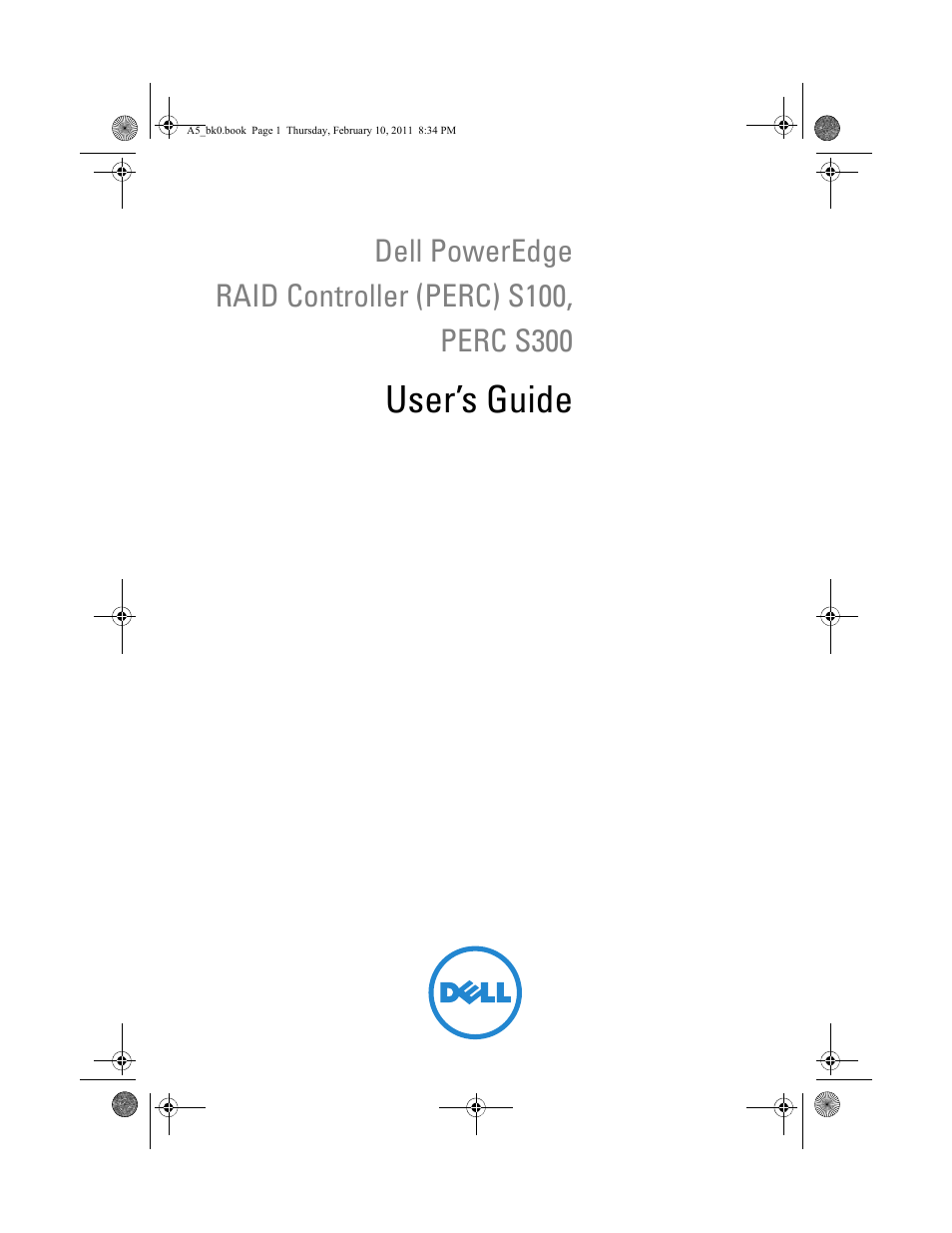 Dell PowerEdge RAID Controller S300 User Manual | 110 pages