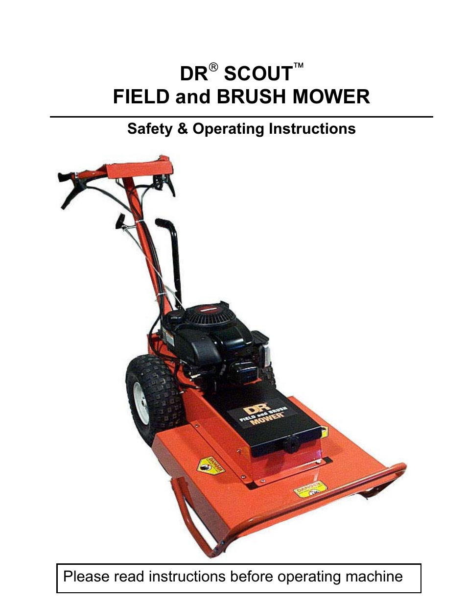 Country Home Products DR SCOUT FIELD and BRUSH MOWER User
