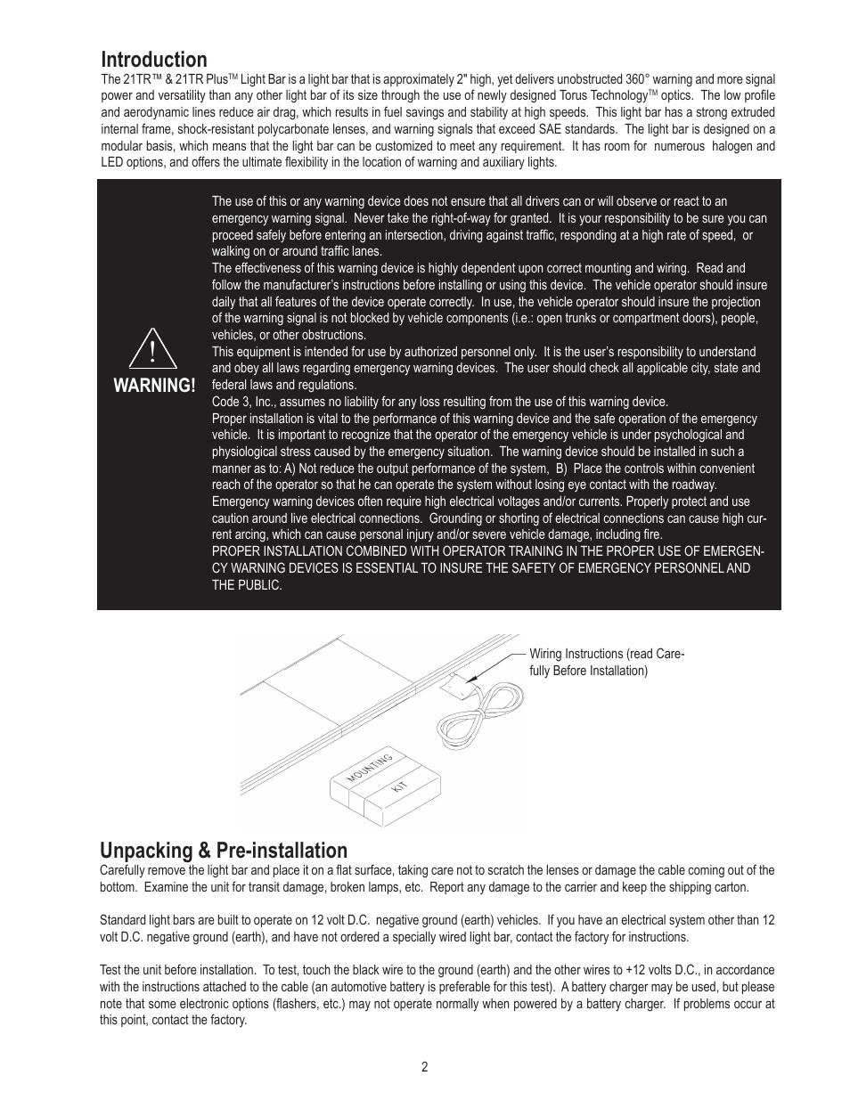 introduction unpacking pre installation warning code. Black Bedroom Furniture Sets. Home Design Ideas