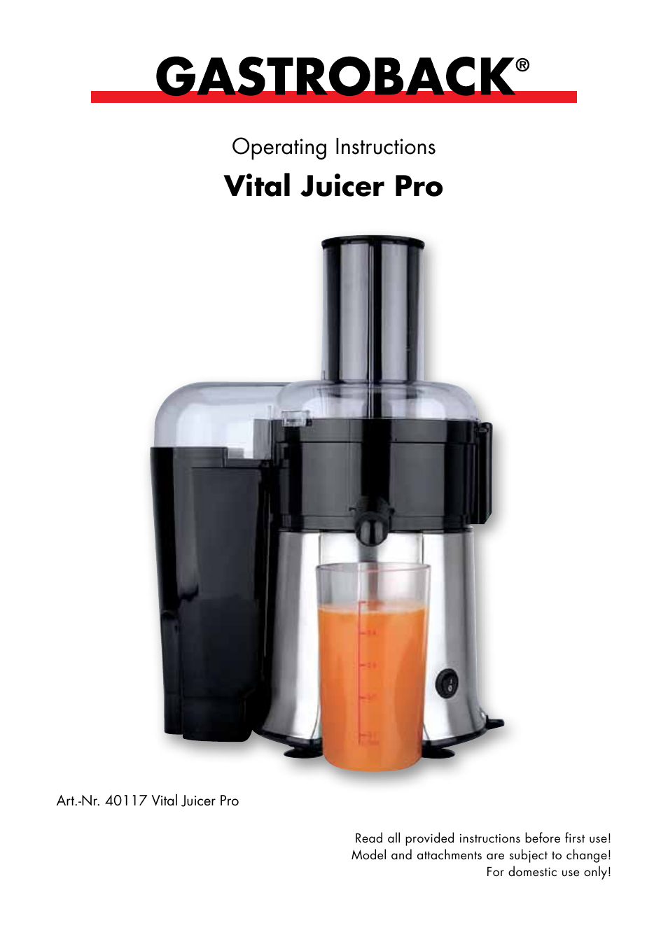 gastroback 40117 vital juicer pro user manual 24 pages rh manualsdir com GE Juice Extractor Model 106816 GE 169201 Juice Extractor