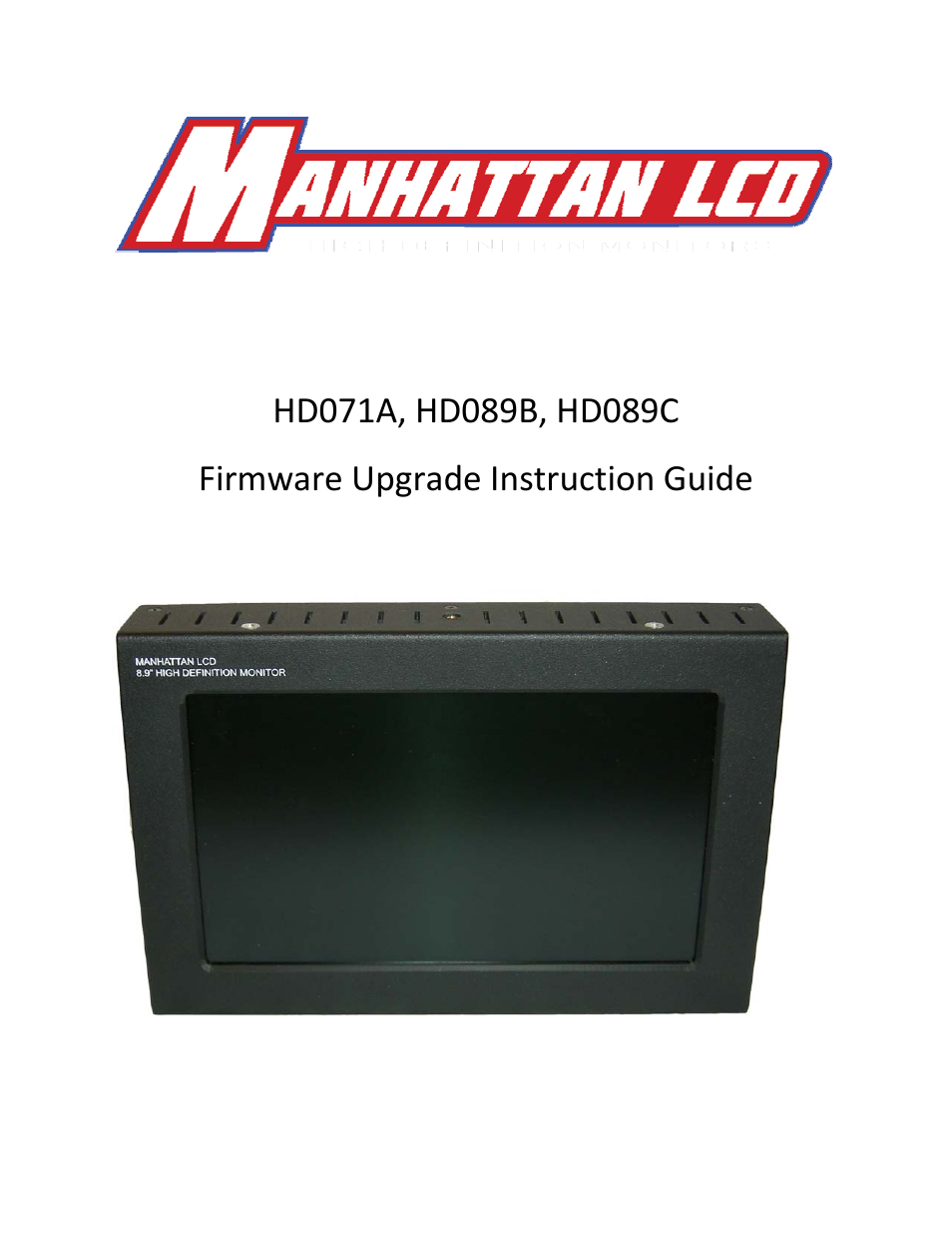 Manhattan LCD HD089C Firmware Upgrade Instructions User Manual | 8 pages |  Also for: HD089B Firmware Upgrade Instructions, HD071A Firmware Upgrade ...