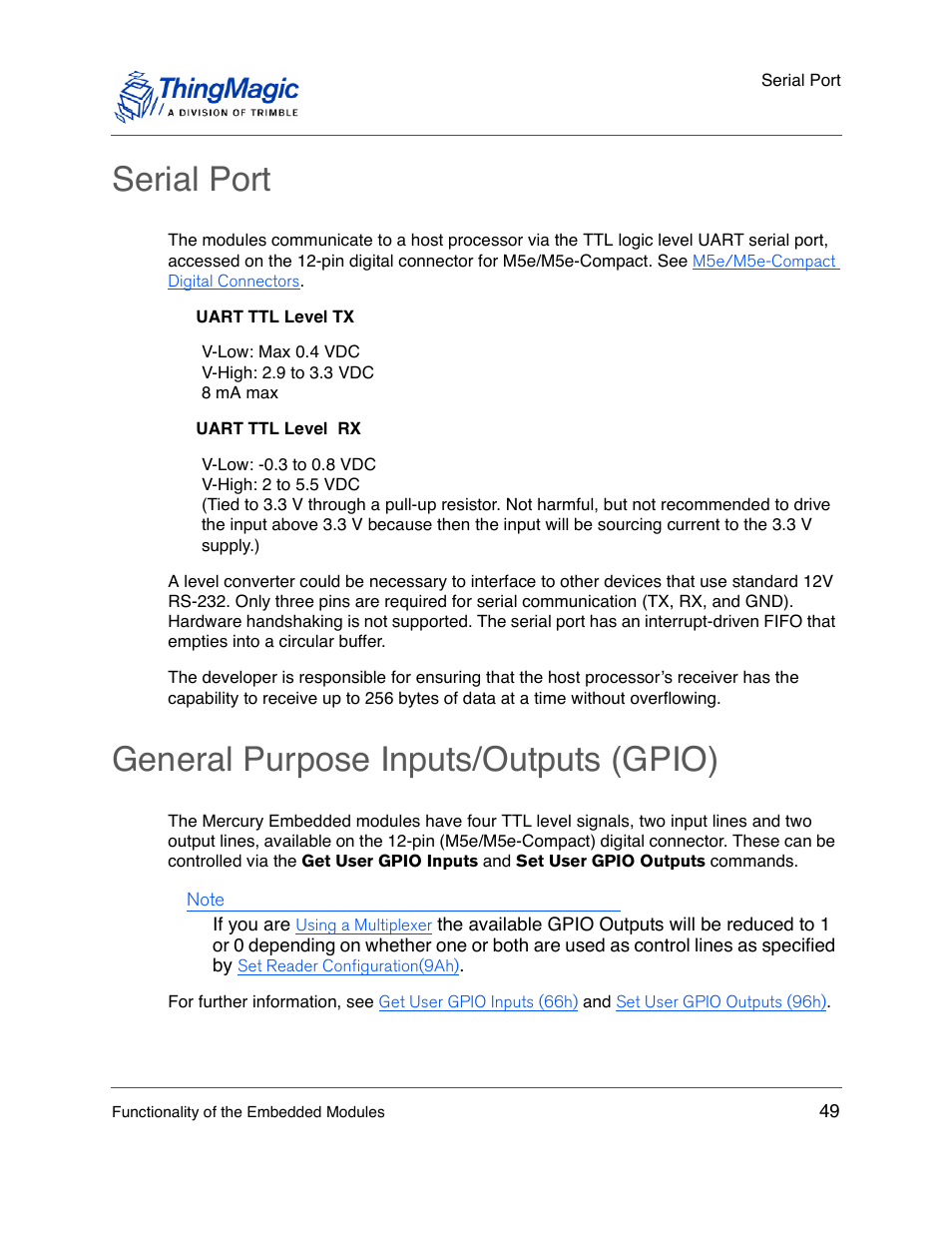 Serial port, General purpose inputs/outputs (gpio