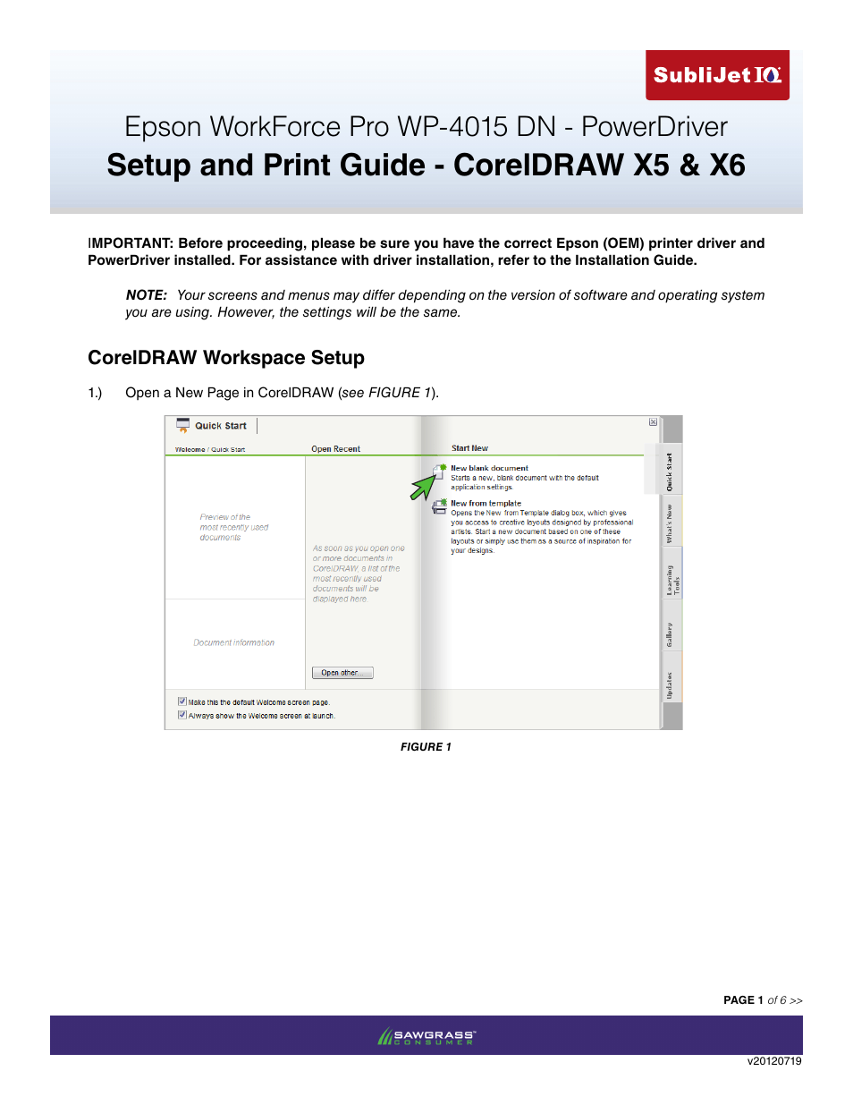 Xpres SubliJet IQ Epson WP-4015 (Power Driver Setup): Print & Setup Guide  CorelDRAW X5 - X6 User Manual | 6 pages