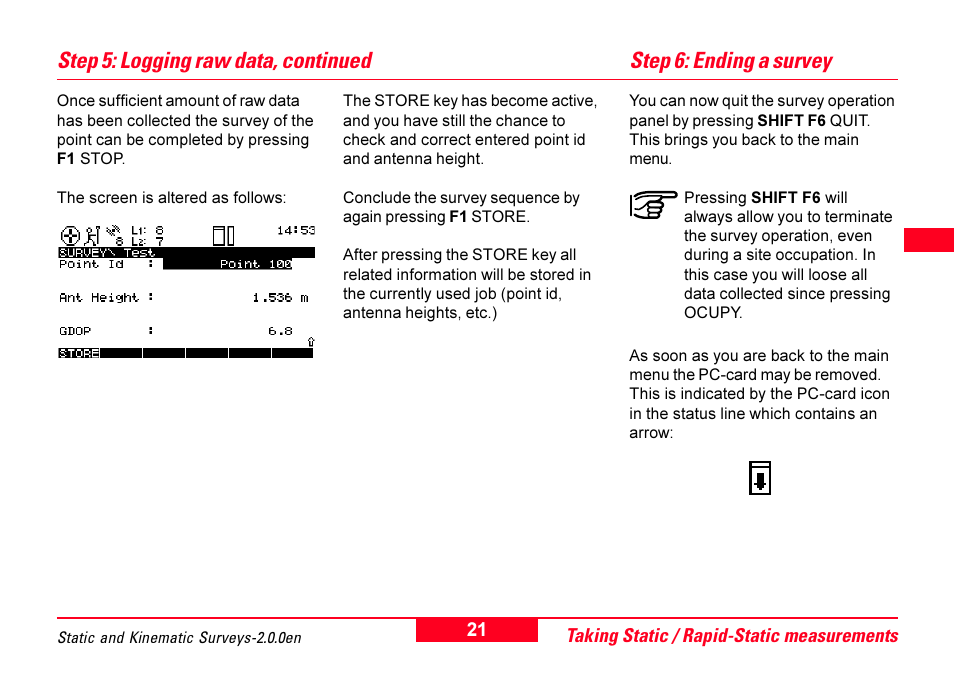 Step 6: ending a survey, Step 5: logging raw data, continued | Leica