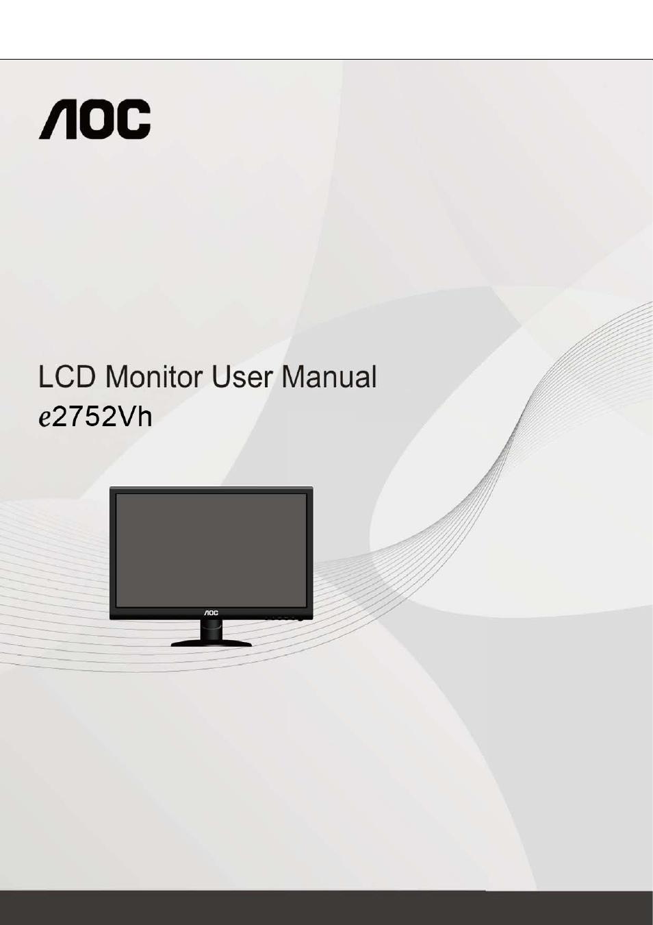 aoc e2752vh user manual 59 pages rh manualsdir com AOC Monitor Repair User Guidefor Monitor AOC e2343F