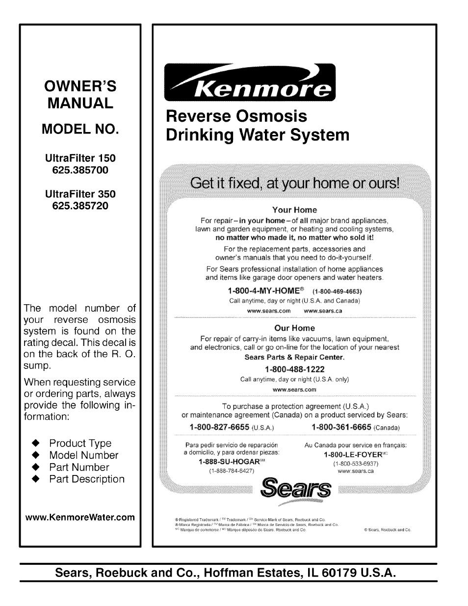 625. 381560 kenmore reverse osmosis system ultrafilter 450.
