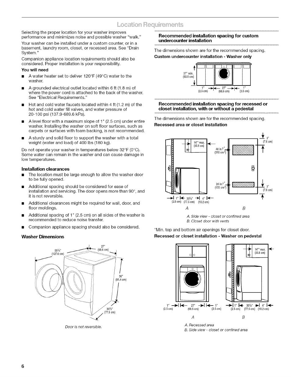 Installation clearances | Kenmore HE2 PLUS User Manual ... on kenmore dryer timer knob, kenmore elite dryer, kenmore gas dryer, kenmore oasis dryer, kenmore he dryer, kenmore washer and dryer, kenmore he5 dryer, kenmore he4 dryer, kenmore front load washer dryer, kenmore dryer model 110 parts, kenmore dryer 110 troubleshooting, kenmore 80 series dryer, kenmore super capacity dryer, kenmore he3 dryer,