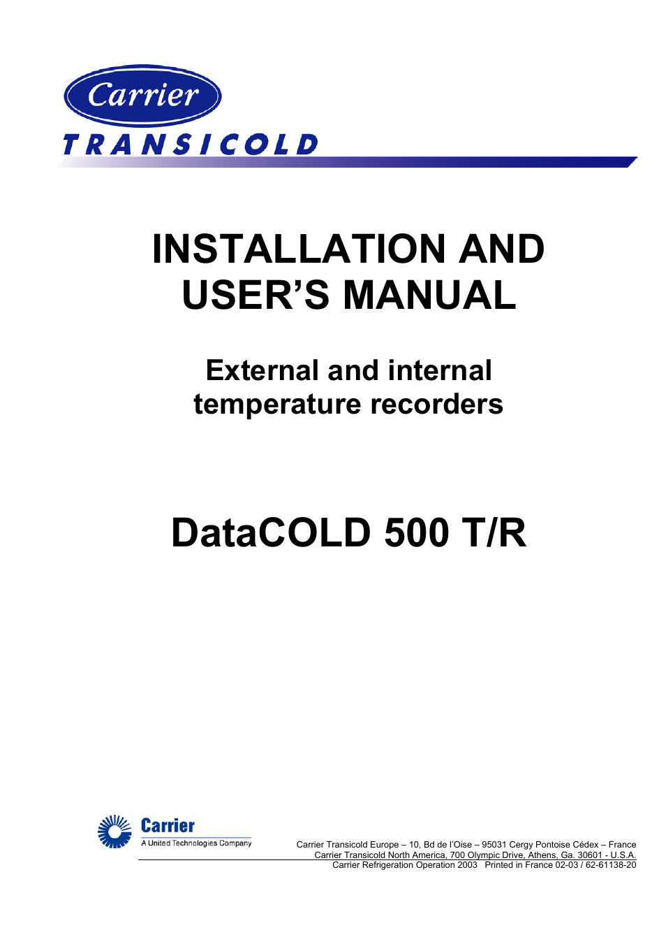 Carrier Datacold 500 T  R User Manual
