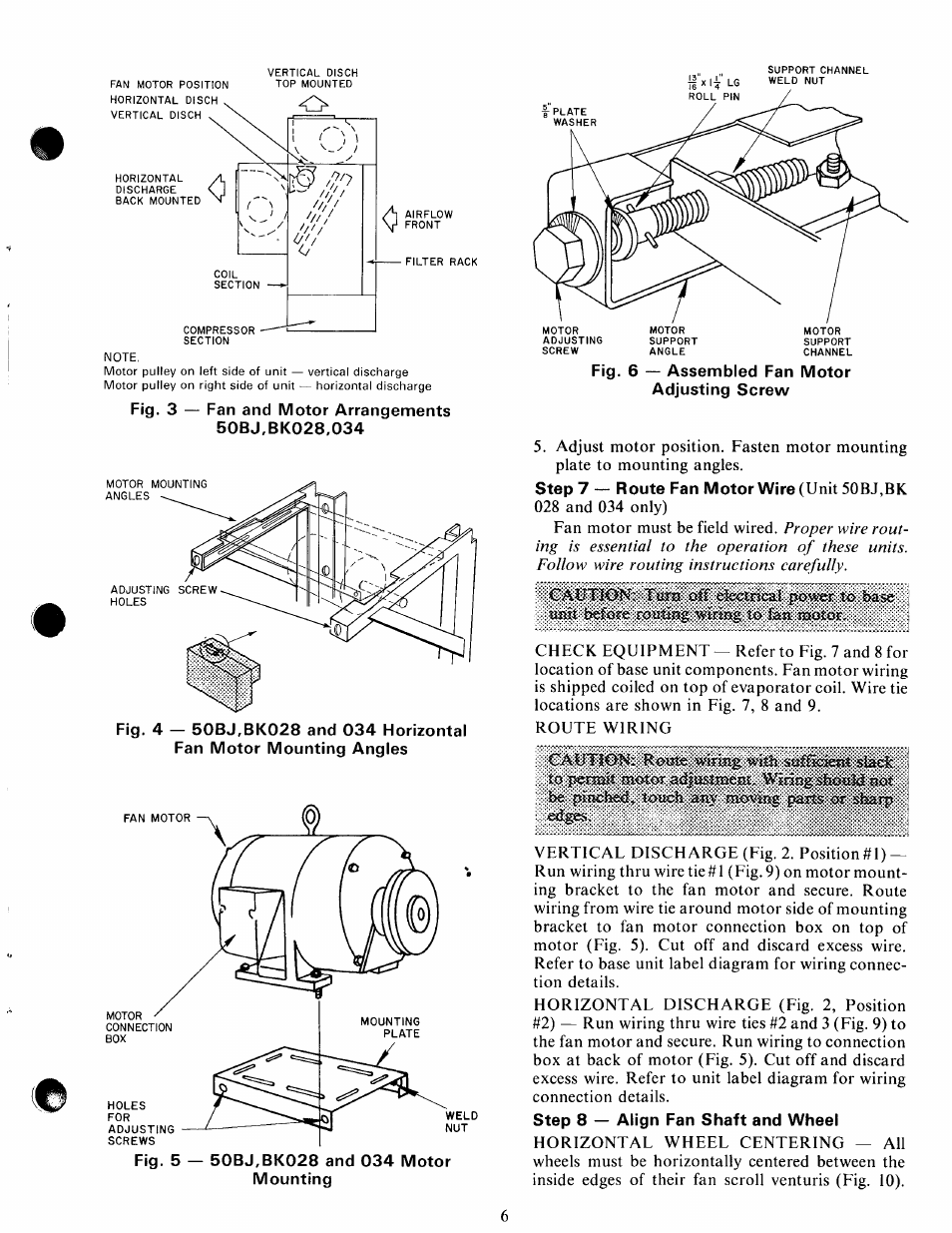 to pertmi motor a<3 ssii�esi�  not, be pfecbed^ toecli zm moviiig parts or  sharp, step 8 — align fan shaft and wheel   carrier 50bk user manual   page  7 /