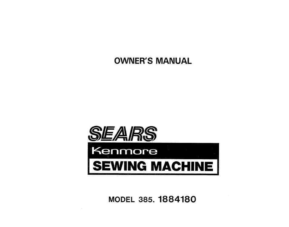 Sears 4040 User Manual 40 Pages Also For KENMORE 40 Magnificent Owners Manual Kenmore Sewing Machine Model 385