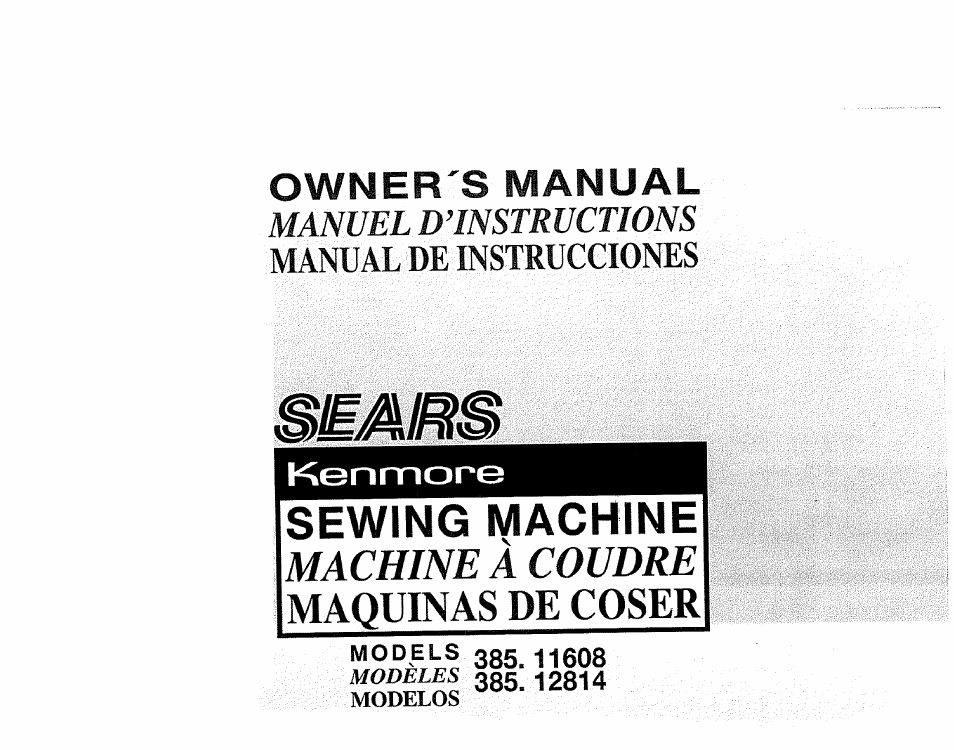 Sears KENMORE 4040 User Manual 40 Pages Also For KENMORE Stunning Kenmore Sewing Machine Model 385 Owners Manual