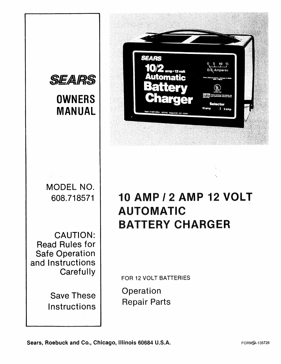 sears 608 718571 user manual 6 pages rh manualsdir com Sears Diehard Batteries for Motorcycle Sears Auto Parts Battery
