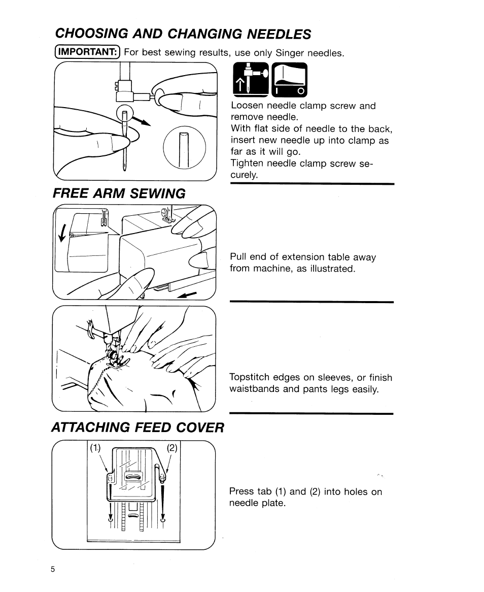 Choosing and changing needles, Free arm sewing, Attaching feed cover | SINGER  30518 User Manual | Page 10 / 36
