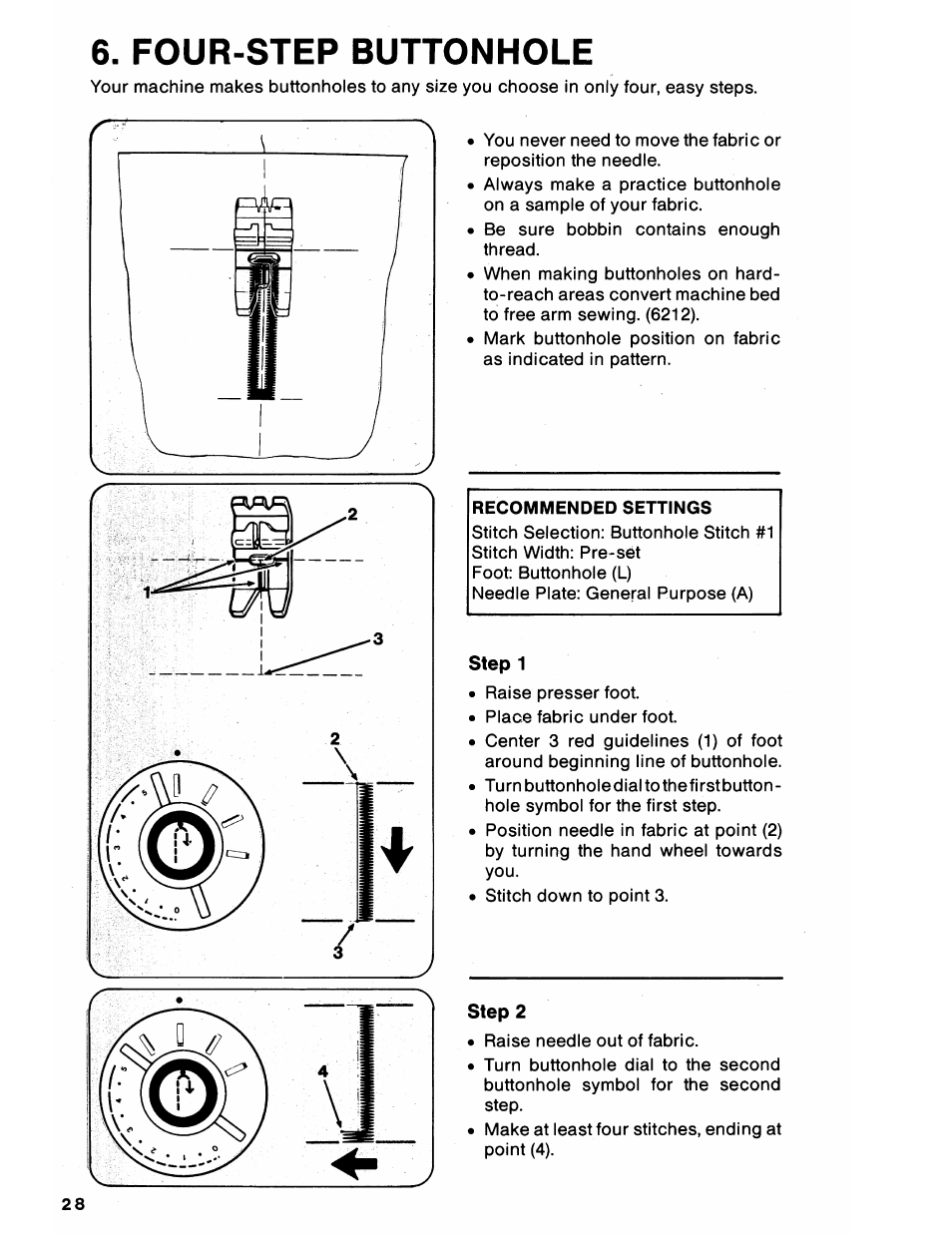 Four step buttonhole recommended settings step 1 singer 6212 four step buttonhole recommended settings step 1 singer 6212 user manual page 30 40 biocorpaavc Gallery