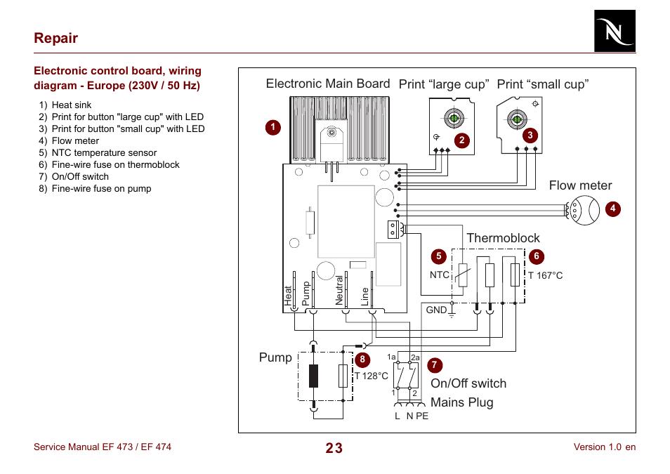 nespresso-essenza-fs-ef-474-page23  Wire V Wiring Diagram on 3 wire circuit diagram, 14 3 wire diagram, 3 wire electrical wiring, 3 phase 4 wire diagram, 3 wire charging system, 3 wire regulator, 3 way diagram, 3 wire pump diagram, 3 wire sensor diagram, 3 wire electric diagram, 3 wire control diagram, 3 wire distributor, 3 wire oil diagram, 3 wire fan diagram, 3 wire solenoid diagram, 3 wire rotary switch, 3 wire grounding diagram, 3 wire plug diagram, 3 wire switch diagram, 3 wire lighting diagram,