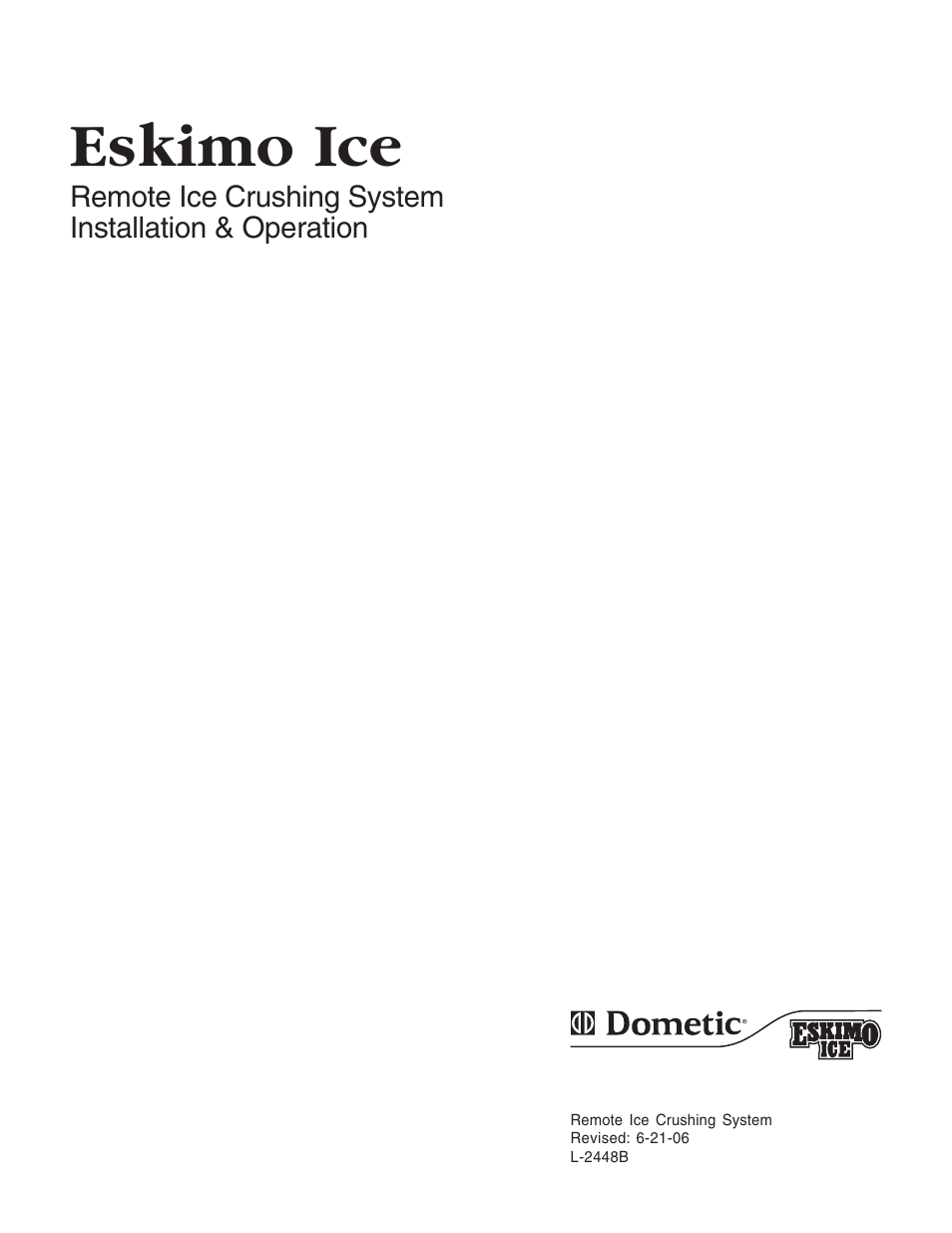 Dometic Eskimo Ice Remote Ice Crushing System User Manual