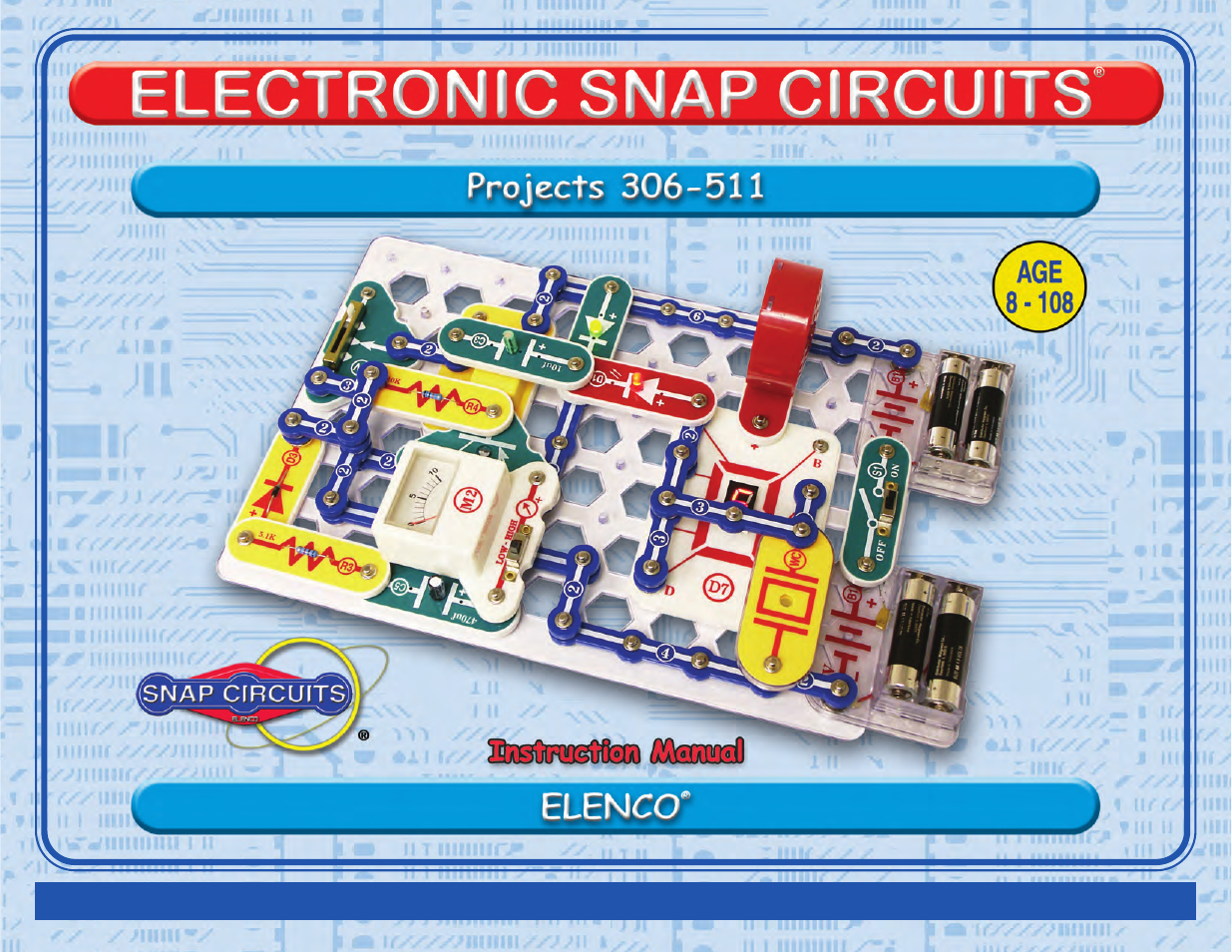 Elenco Projects 306-511 User Manual | 64 pages | Also for: Snap Circuits  Pro® 500 Experiments, Snap Circuits Pro® Educational 500 Exp., Snap  ...