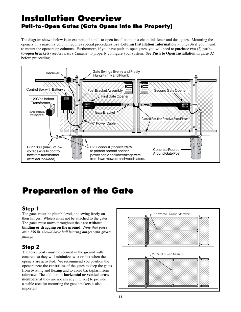 Preparation of the gate, Installation overview, Step 1 | Mighty Mule on simplex wiring diagram, norton wiring diagram, ace wiring diagram, apc wiring diagram, little giant wiring diagram, viking wiring diagram, karcher wiring diagram, general wiring diagram, nortrac wiring diagram, trojan wiring diagram, graco wiring diagram, cooper wiring diagram, generic wiring diagram, hobart wiring diagram, apache wiring diagram, atlas wiring diagram, rockwell wiring diagram, kodiak wiring diagram, mi-t-m wiring diagram, bulldog wiring diagram,
