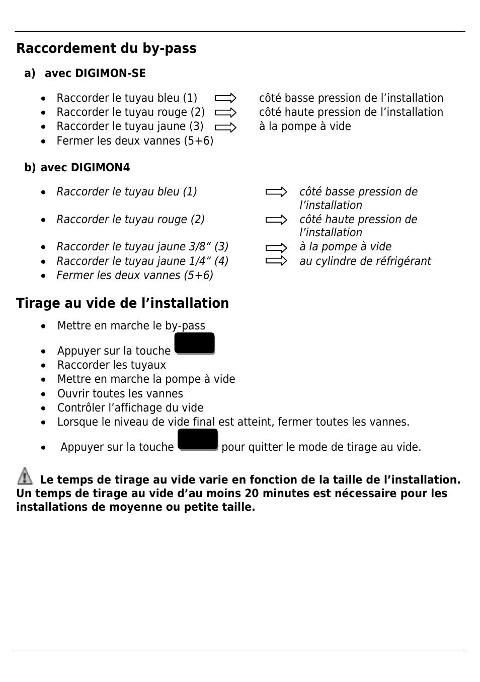 Raccordement Du By Pass Tirage Au Vide De L Installation