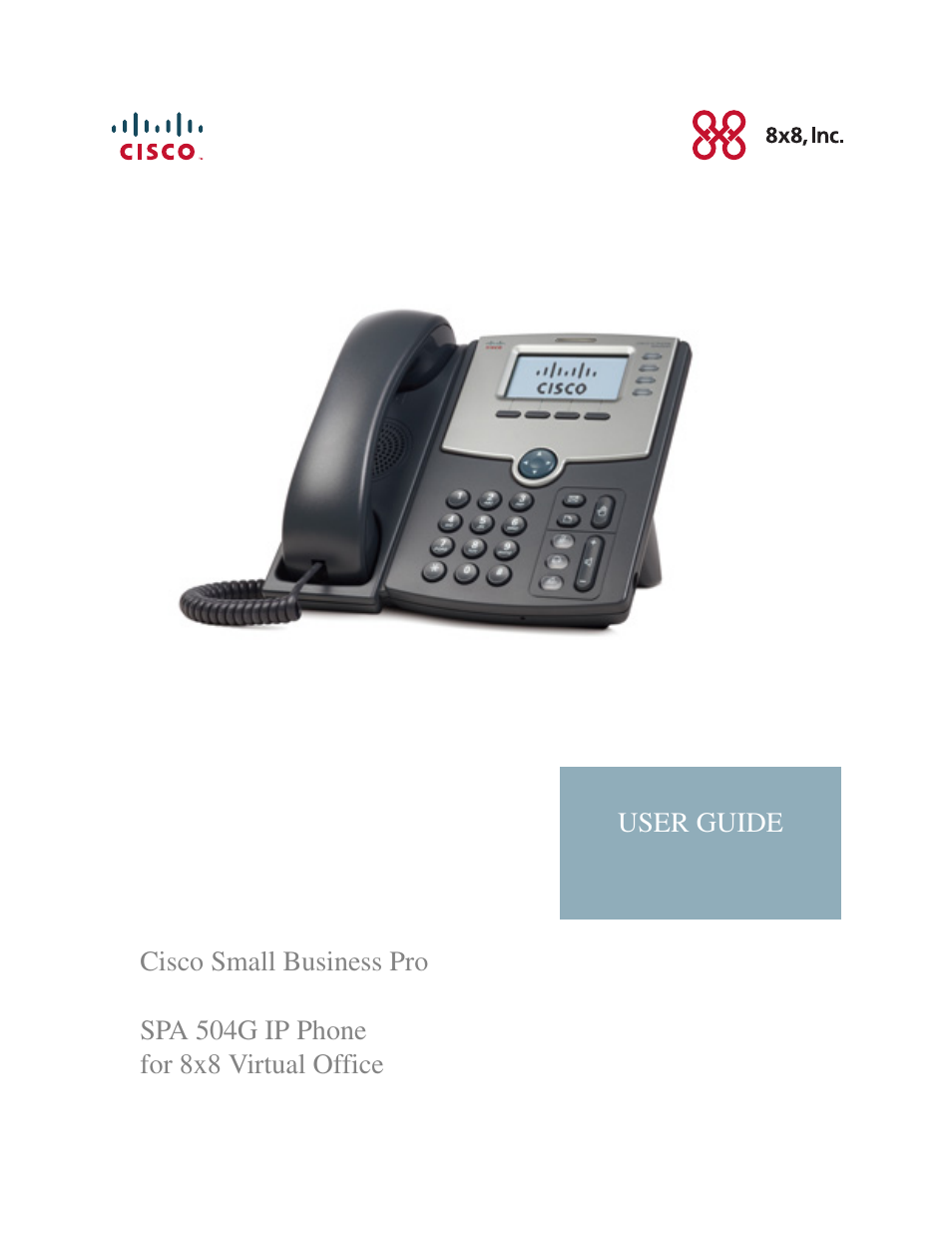 Spa 504g ip phone for 8x8 virtual office user guide | telephone.