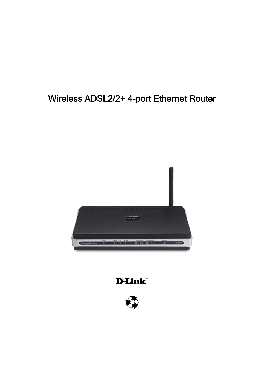 D-Link Wireless ADSL2/2+ 4-port Ethernet Router DSL-2640U User Manual | 84  pages