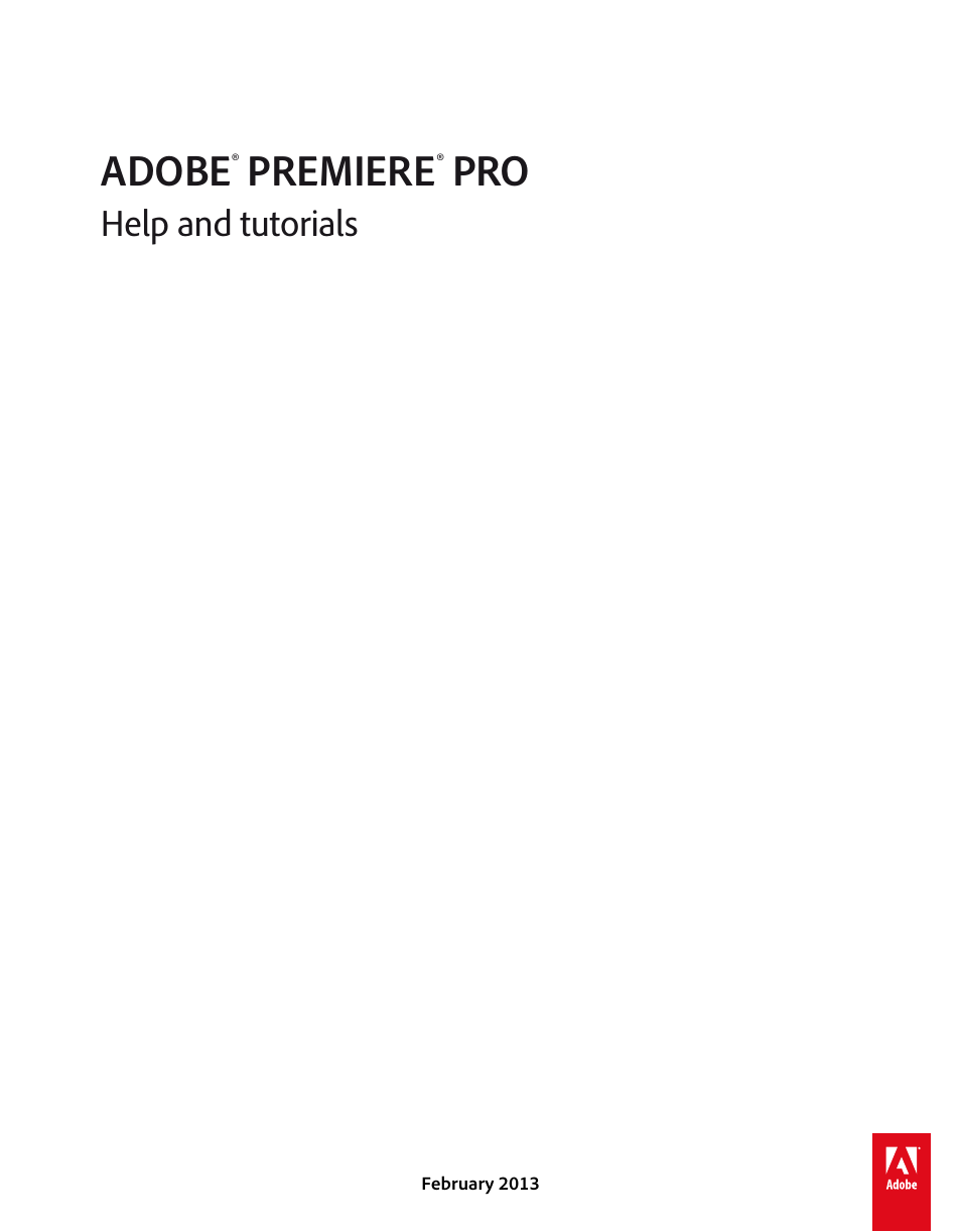 Adobe Premiere Pro CS6 User Manual   485 pages   Also for