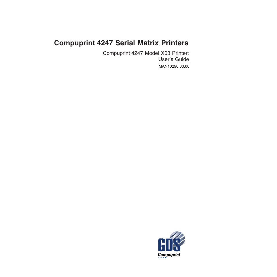 Compuprint 4247-X03 User Manual | 200 pages | Also for: 4247-X03 Quick  Start, 4247-Z03 Quick Start, 4247-Z03