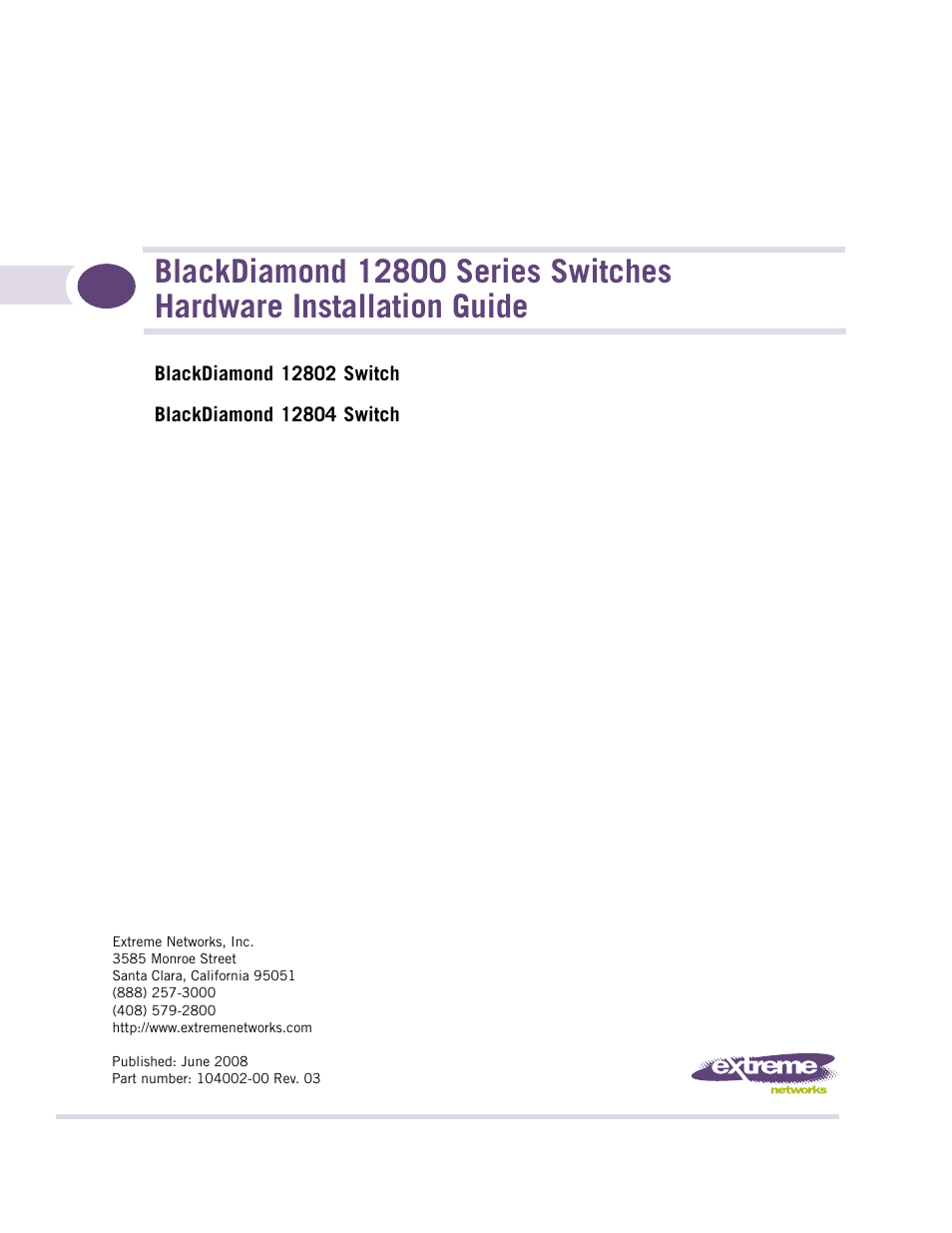 Extreme Networks BlackDiamond 12804 User Manual | 160 pages | Also for:  BlackDiamond 12802