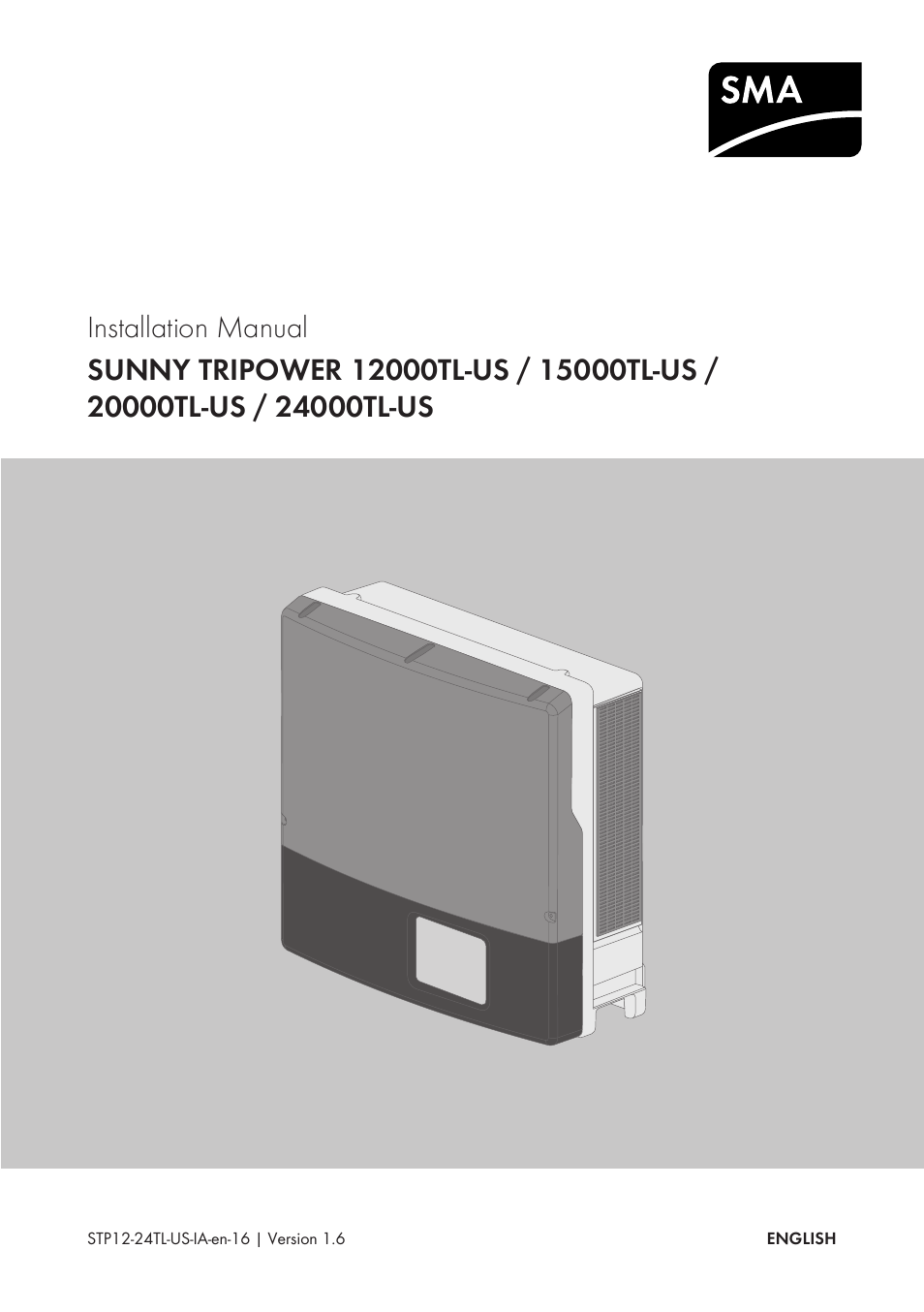 SMA STP 12000TL-US User Manual | 78 pages | Also for: STP 15000TL-US, STP  20000TL-US, STP 24000TL-US