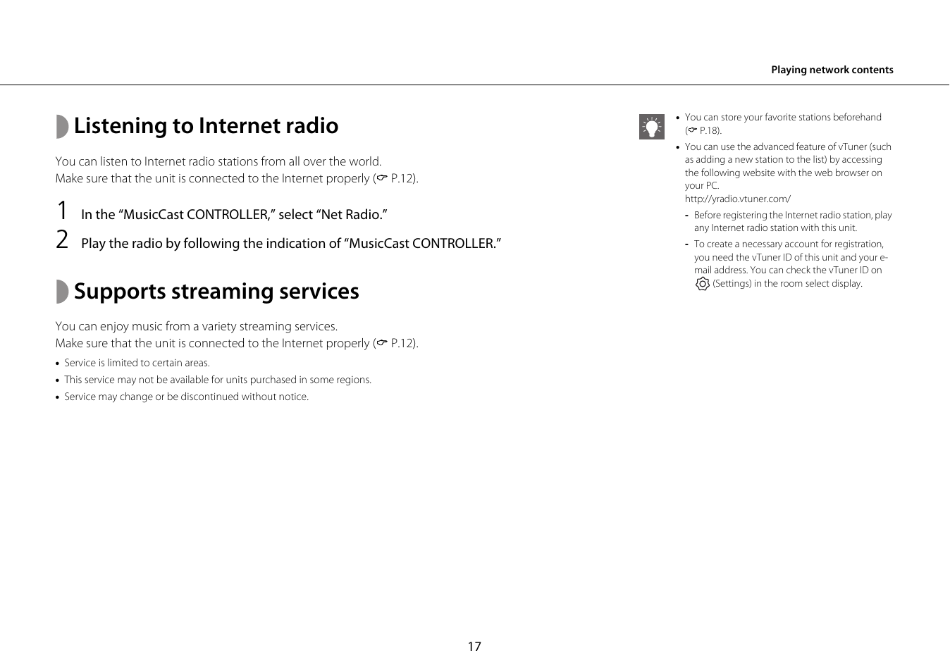 Listening to internet radio, Supports streaming services